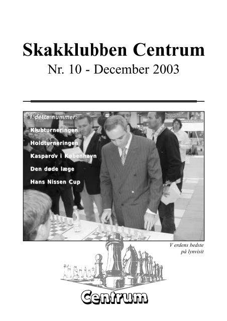 Klubblad nr. 10/2003 - Skakklubben Centrum