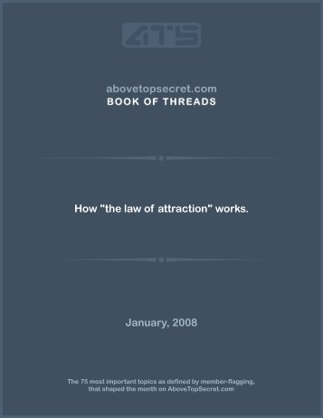 "How ""the law of attraction"" works. January, 2008 - Above Top Secret"
