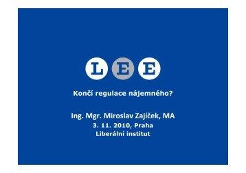 Ing. Mgr. Miroslav Zajíček, MA - Liberální institut