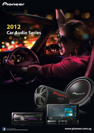Car Audio Series - Pioneer
