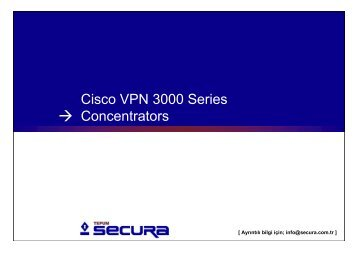 Cisco VPN 3000 Series Concentrators, Tepum Secura