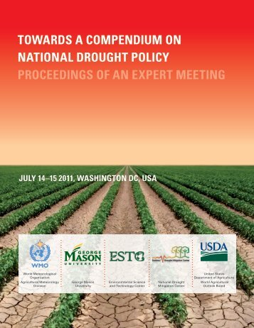 Towards a Compendium on National Drought Policy. Proceedings