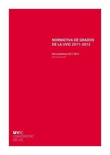normativa de grados de la uvic 2011-2012 - Universitat de Vic
