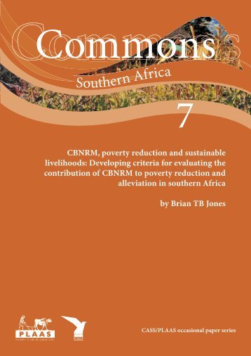 CBNRM, Poverty reduction and sustainable livelihoods: Developing ...