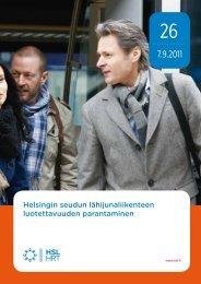 Helsingin seudun lähijunaliikenteen luotettavuuden ... - HSL