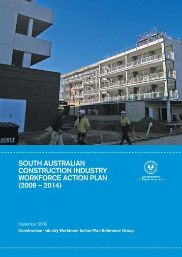 South AuStrAliAn ConStruCtion induStry WorkforCe ACtion PlAn ...