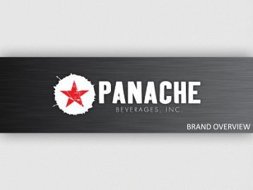 BRAND OVERVIEW - Panache Beverages Inc.