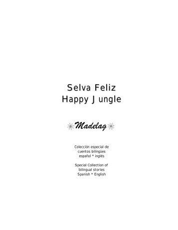 Selva Feliz Happy Jungle