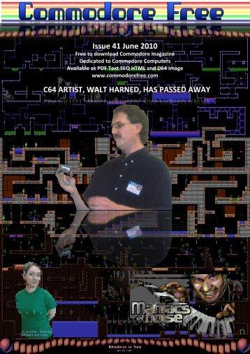 Issue 41 June 2010 C64 ARTIST, WALT HARNED - Commodore Free