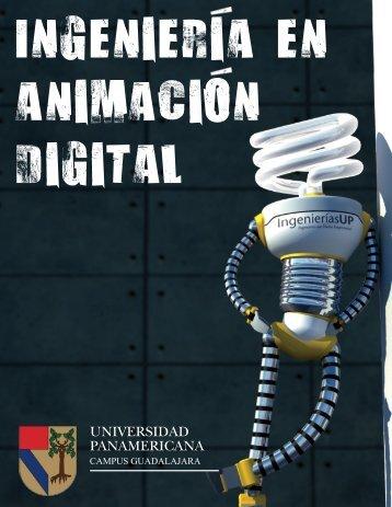 Ingenieria en Animacion Digital - Universidad Panamericana