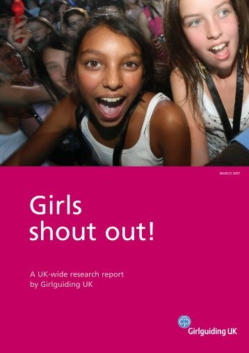 Download a PDF of this report here. - Girlguiding UK