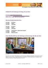 Infoblatt für die Sendung am Freitag, 29. Juni 2012 Das neue ...