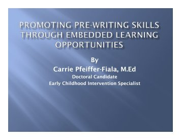 View Presentation and overview of pilot study - Carrie Pfeiffer-Fiala