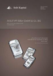 SOLIT PP Silber GmbH & Co. KG - SOLIT Kapital GmbH