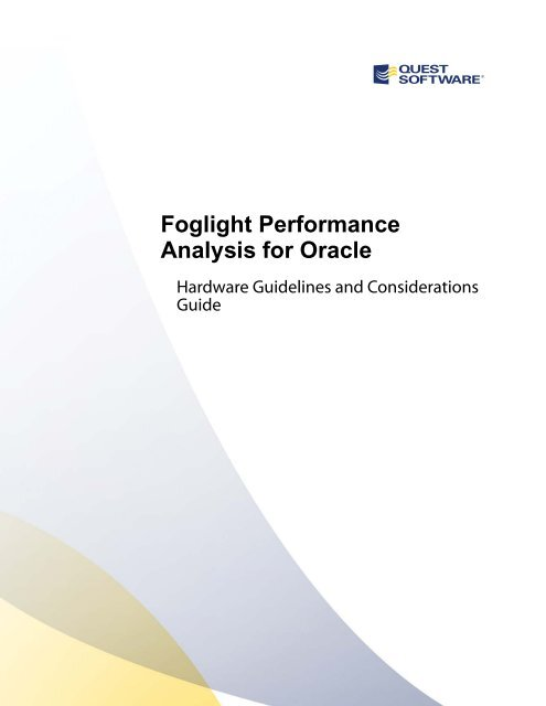 Foglight Performance Analysis for Oracle     - Quest Software