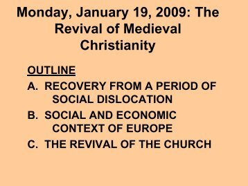 Monday, January 14, 2008: The Revival of Medieval Christianity