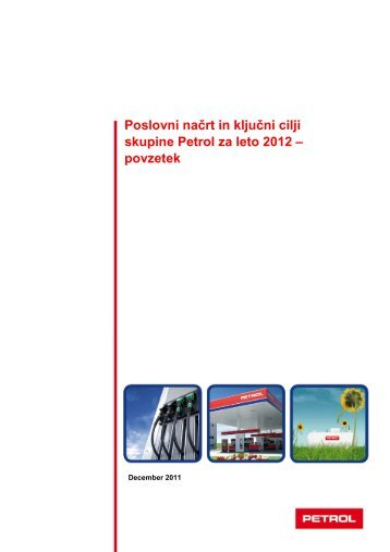 Poslovni načrt in ključni cilji skupine Petrol za leto 2012 - povzetek