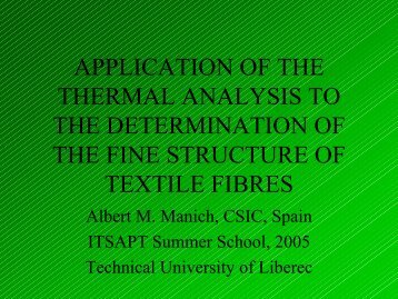 APPLICATION OF THE THERMAL ANALYSIS TO ... - Centrum Textil