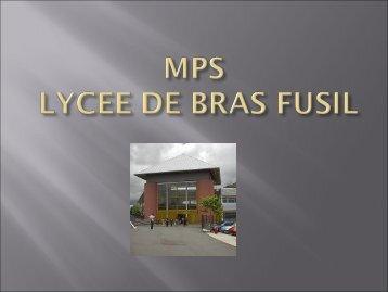 MPS à Bras Fusil