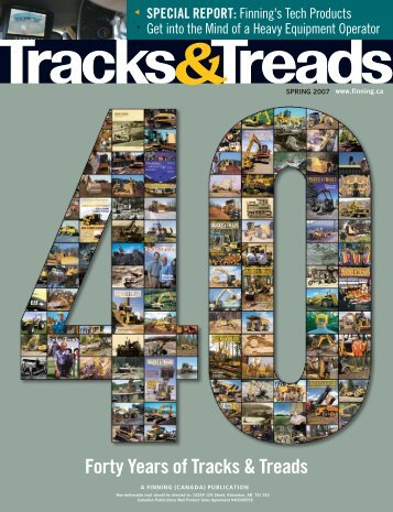 Forty Years of Tracks & Treads - Finning Canada