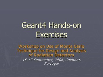 Geant4 Hand-on Exercises - Geant4 - CERN