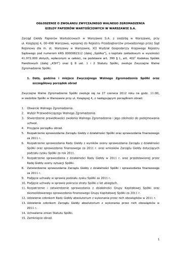 Ogłoszenie o zwołaniu Zwyczajnego Walnego Zgromadzenia ... - GPW