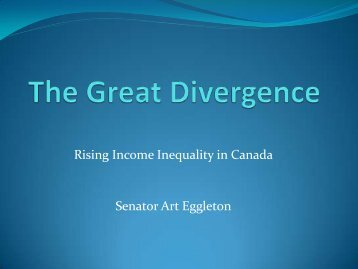 Rising Income Inequality in Canada Senator Art Eggleton
