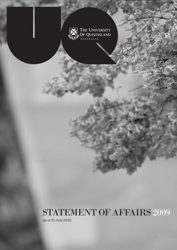 Statement of affairS 2009 - University of Queensland