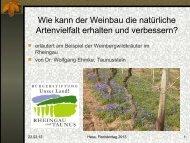 Weinbau und Naturschutz - Dr. Wolfgang Ehmke