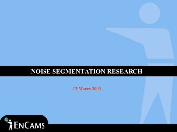 NOISE SEGMENTATION RESEARCH - Keep Britain Tidy