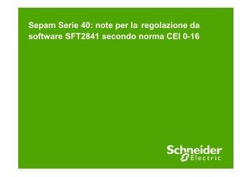 Sepam Serie 40: note per la regolazione da ... - Schneider Electric