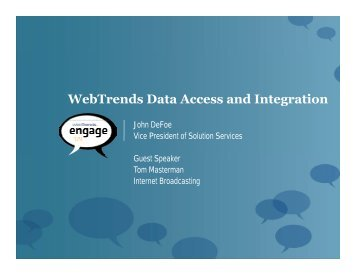 WebTrends Data Access and Integration - Engage Network