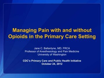 Managing Pain with and without Opioids in the Primary Care Setting