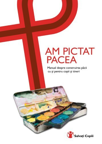 AM PICTAT PACEA - Salvati Copiii