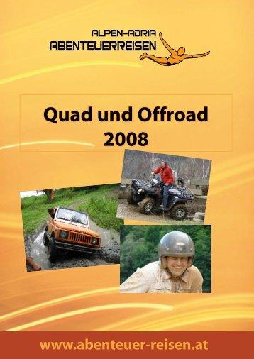 Quad und Offroad 2008 - Abenteuer Reise in Österreich
