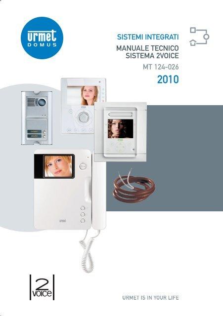 Schema Elettrico Urmet 2 Voice : Manuale tecnico 2voice urmet 2voice