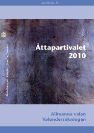 Åttapartivalet 2010 (pdf) - Statistiska centralbyrån