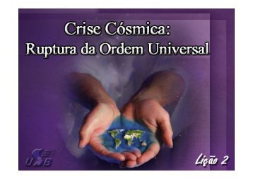 Que papel tem Cristo no Universo?