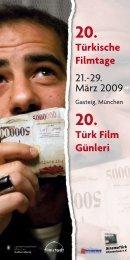 Türkische Filmtage 21.-29. März 2009 Türk Film Günleri - Sadibey