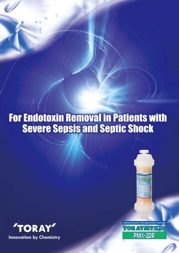 For Endotoxin Removal in Patients with Severe Sepsis and Septic ...