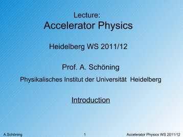 Goal of this Lecture - Physikalisches Institut Heidelberg - Universität ...