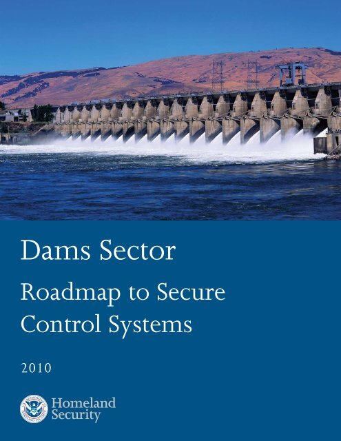 Dams Sector Roadmap to Secure Control Systems - Association of ...