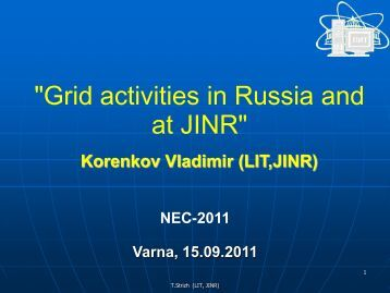 GRID Activities in Russia - JINR