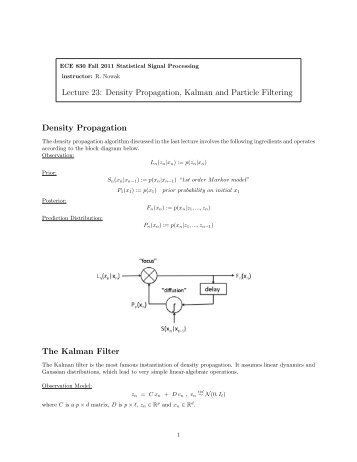 Lecture 23: Density Propagation, Kalman and Particle Filtering ...