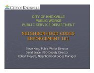 NEIGHBORHOOD CODES ENFORCEMENT 101 - City of Knoxville