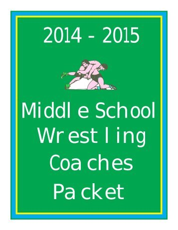 Middle School Wrestling Coaches Packet - wvssac