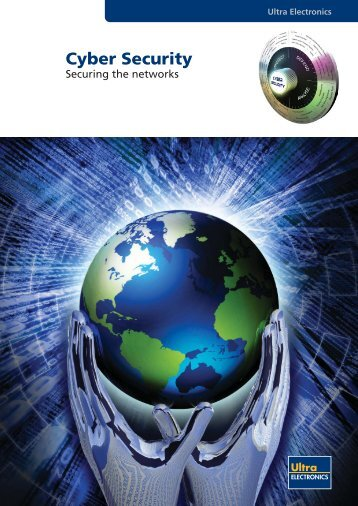 Cyber Security-Securing the Networks - Ultra Electronics, 3eTI
