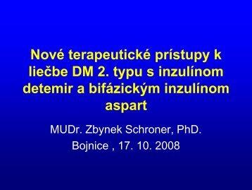 Nové terapeutické prístupy k liečbe DM 2. typu s inzulínom detemir a ...
