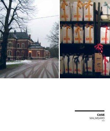 CASE MalMgård - Fremtidens Herregård