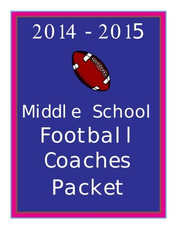Middle School Football Coaches Packet - wvssac